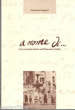 LIBRO=A NOME DI...UNA COMUNITA RURALE NELL'OTTOCENTO: COLICO=2007