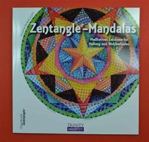 Zentangle® Mandalas: Meditatives Zeichnen für Heilung und Wohlbefinden Trinity