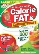 The CalorieKing Calorie, Fat & Carbohydrate Counter 2017: Larger Print Edition,