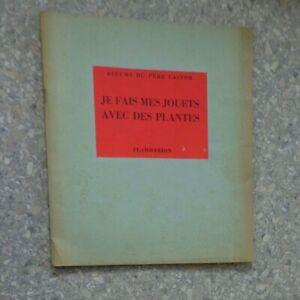 """1933 Album du Père Castor """"Je fais des jouets avec des plantes"""""""