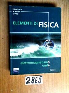MAZZOLDi NIGRO VOCI ELEMENTI DI FISiCA ELETTROMAGNETISMO ONDE II edizi (28E5)