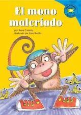 El mono malcriado (Read-it! Readers en Español: Story Collection)-ExLibrary