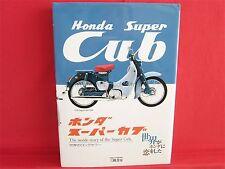 HONDA Super Cub  World's Long Seller Perfect Fan Book