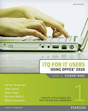 Good, ITQ for IT Users Level 1 Student Book Office 2010, Soomary, Neela, McGill,