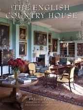 THE ENGLISH COUNTRY HOUSE By James Peill Foreword by Julian Fellowes NEW SEALED