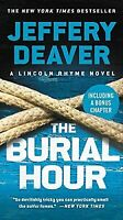 The Burial Hour (A Lincoln Rhyme Novel) by Deaver, Jeffery