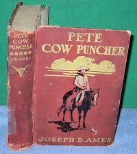 Vintage Book - PETE COW PUNCHER by Joseph Ames 1908 Henry Holt
