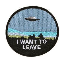 "I Want To Leave UFO Alien Beam Me Up 3"" Iron Sew On Patch"