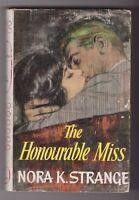 Nora K. Strange - The Honourable Miss - Hurst & Blackett 1st 1962 hardback