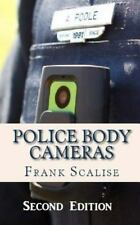 Police Body Cameras: What are the obstacles to implementing their use, and what
