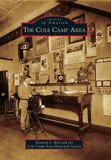 The Cole Camp Area [Images of America] [MO] [Arcadia Publishing]