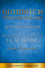 Quidditch Through the Ages by J. K. Rowling (Hardback, 2017)