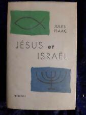 Jésus et Israël - Jules Isaac 1959 livre ancien
