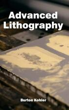 Advanced Lithography (2015, Hardcover)