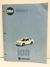 2004 Saturn Ion Auto Repair Shop Service MANUEL VOLUME 2