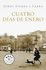 Sierra, Jordi : Cuatro dias de enero (Best Seller (Debol