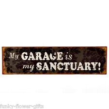 My Garage Is My Sanctuary Shabby Chic Style Tin Metal Sign