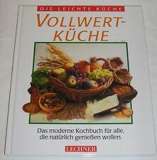 Vollwert Küche - Die leichte Küche | Buch | gebraucht Vollwertküche