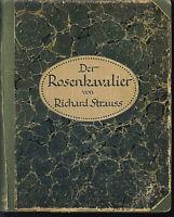 Richard Strauss : Der Rosenkavalier - Klavierauszug u.Text - gebunden. sehr alt