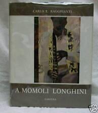 Arturo Momoli Longhini by Carlo L. Ragghianti