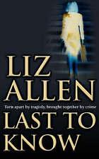 Last to Know by Liz Allen (Paperback, 2004)