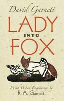 Lady Into Fox by Garnett, David, NEW Book, FREE & FAST Delivery, (Paperback)