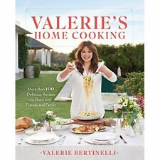 Valerie's Home Cooking: More than 100 Delicious Recipes - Hardcover NEW Bertinel