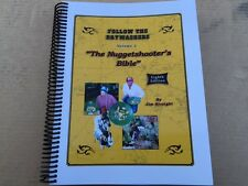 """Jim Straight's """"Follow the Drywashers, The Nuggetshooter's Bible 8th Edition"""""""