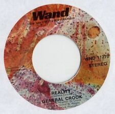 General Crook / Reality - Tell Me What Cha Gonna Do / Wand Records 1974