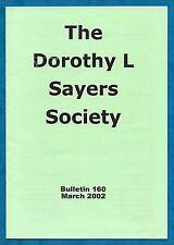 THE DOROTHY SAYERS SOCIETY BULLETIN MAGAZINE NO. 160 MARCH 2002