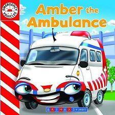 Emergency Vehicles: Amber the Ambulance,  | Board book Book | Good | 97817424894
