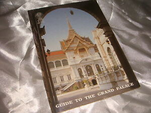 Guide To The Grand Palace, circa. 2000, 16 color pages, Printed in Thailand