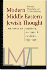 Modern Middle Eastern Jewish Thought:Writings on Identity, Politics, and Culture