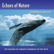New: ECHOES OF NATURE - Humpback Whales (Relaxation/Aquatic Sounds) CD
