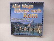 BENNO-VERLAG - ALLE WEGE FÜHREN NACH ROM - 2004