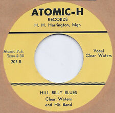 R&B REPRO: CLEAR WATERS - Hill Billy Blues/Boogie Woogie Baby ATOMIC-H