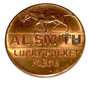 1928 ALFRED E. SMITH LUCKY POCKET PIECE campaign pin pinback political button
