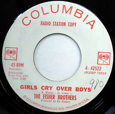 FISHER BROTHERS 45 Girls Cry Over Boys NEAR MINT Teen PROMO Bopper e2231