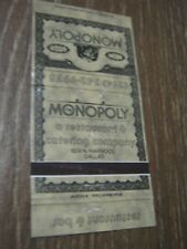 Vintage The Monopoly restaurant & catering co 609 N Harwood Dallas Tx Matchbook