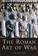 The Roman Art of War by Gilliver, C.M. Siege Warfare Caesar Military History