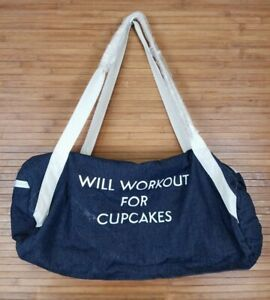 Will Work For Cupcakes Denim Duffle Bag Private Party Denim Gym Bag