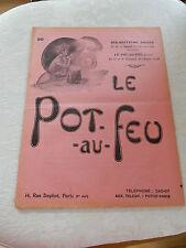 1909 FRENCH chefs revue Le Pot au Feu: Journal de cuisine grande comme cadeau N