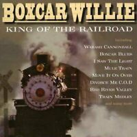 BOXCAR WILLIE King Of The Railroad (2005) 21-track CD album NEW/UNPLAYED