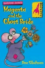 Magenta and the Ghost Bride (Rockets), Shulman, Dee, Very Good, Paperback