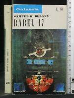 GALASSIA: BABEL 17. Samuel Delany. La Tribuna.
