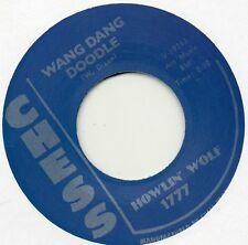 HOWLIN' WOLF    WANG DANG DOODLE / DOWN IN THE BOTTOM  CHESS RE-Issue/Re-Pro R&B