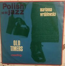 OLD TIMERS MARIANNA WROBLEWSKA Meeting Polish Jazz Vol. 44 VG LP 1975 Poland