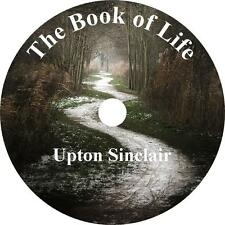 The Book of Life, Upton Sinclair Wisdom, Wit, Advice Audiobook on 1 MP3 CD