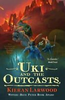 Uki and the Outcasts by Kieran Larwood 9780571342792 | Brand New