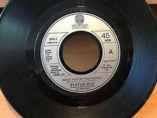 """7"""" RARE VINYL - STATUS QUO - WHAT YOUR PROPOSING / AB BLUES - VERTIGO - 1980"""